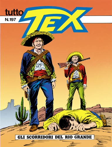 Tutto Tex n.197 - Gli scorridori del Rio grande