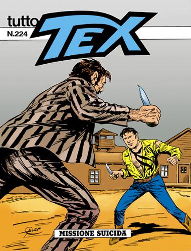 Tutto Tex n.224 - Missione suicida