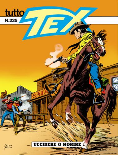 Tutto Tex n.225 - Uccidere o morire