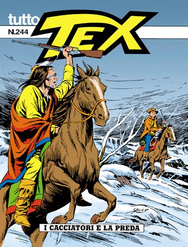 Tutto Tex n.244 - I cacciatori e la preda