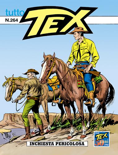 Tutto Tex n.264 - Inchiesta pericolosa