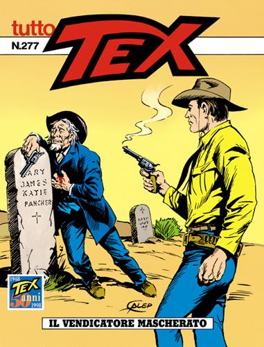 Tutto Tex n.277 - IL vendicatore mascherato