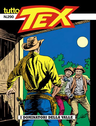 Tutto Tex n.290 - I dominatori della valle