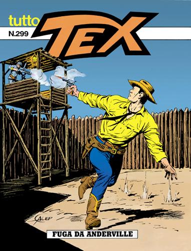 Tutto Tex n.299 - Fuga da Anderville