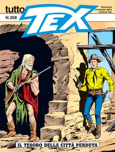 Tutto Tex n.358 - Il tesoro della città perduta