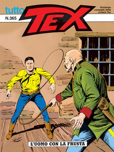 Tutto Tex n.365 - L'uomo con la frusta