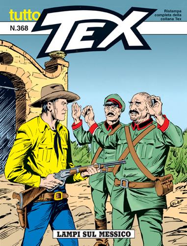 Tutto Tex n.368 - Lampi sul Messico