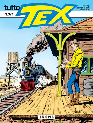 Tutto Tex n.371 - La spia