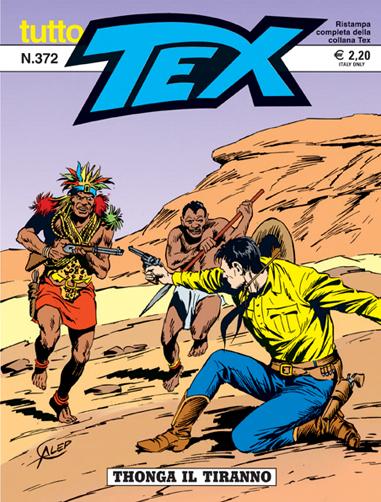 Tutto Tex n.372 - Thonga il tiranno