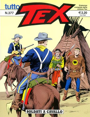Tutto Tex n.377 - Soldati a cavallo