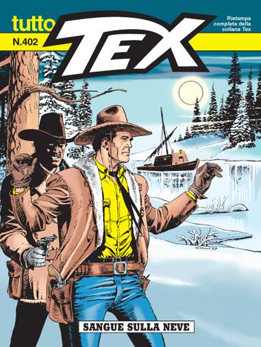 Tutto Tex n.402 - Sangue sulla neve