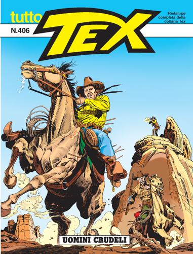 Tutto Tex n.406 - Uomini crudeli