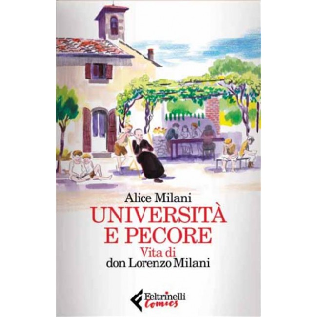 Università e pecore Vita di Don Milani