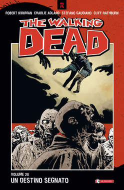 Walking Dead 28 Un destino segnato