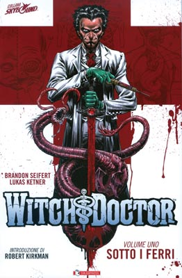 Witch Doctor Tp1 Sotto I Ferri