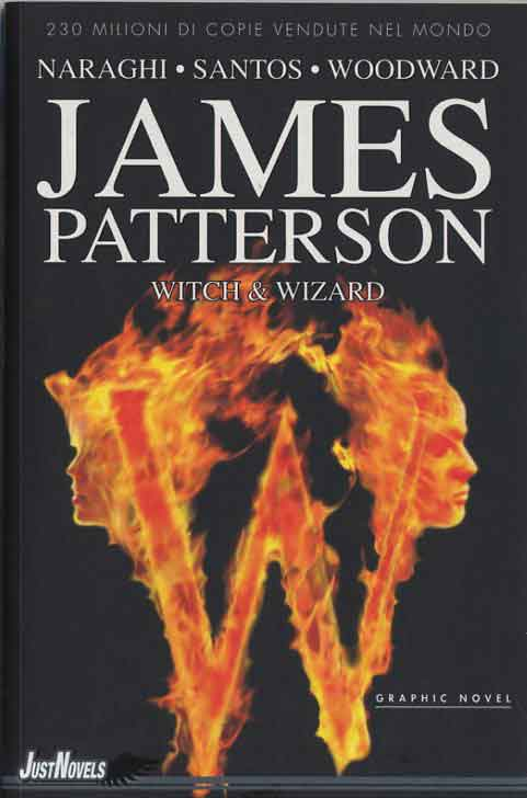 Witch & Wizards - James Patterson
