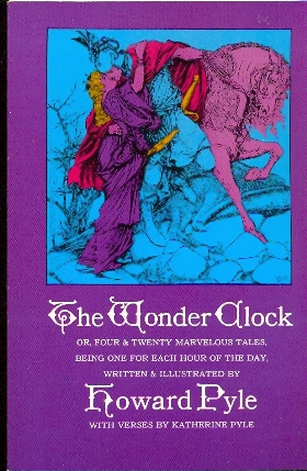 The Wonder Clock - illustrato da Howard Pyle