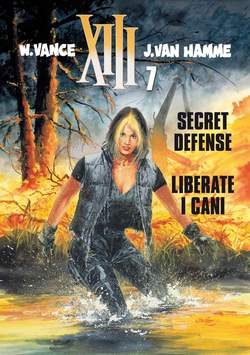 XIII 7 Secret Defense Liberate I Cani