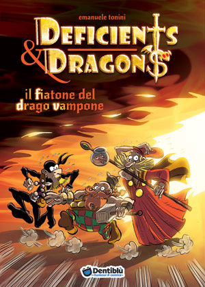 Deficients & Dragons - Il Fiatone Del Drago Vampone